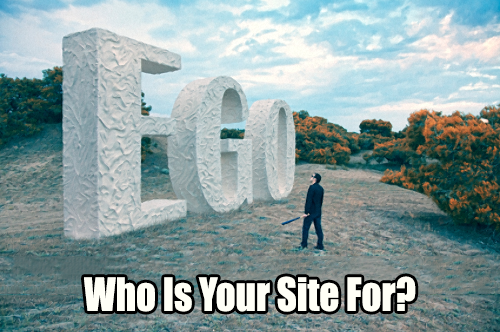 Who Is Your Site For?